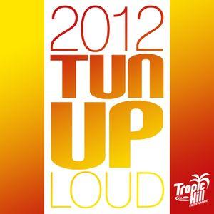 HurryCan - Dancehall Mix - 2012 TUN UP LOUD (live mixed)
