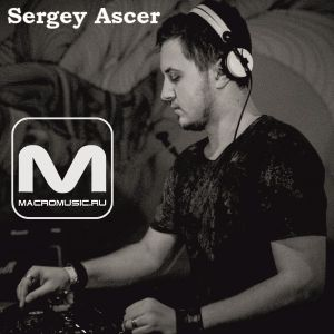 Sergey Ascer - Special Mix For Macromusic