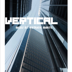 vertical mix by patrick marte