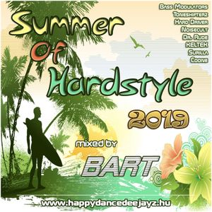 Summer Of Hardstyle 2019 mixed by BART (2019) by BART | Mixcloud