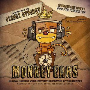 PLANET OTNOROT DJs - Monkey Ears Mixtape