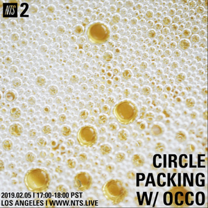 Circle Packing w/ Occo - 5th February 2018