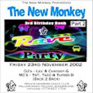 the new monkey 23/11/2002 3rd bday bash part 2