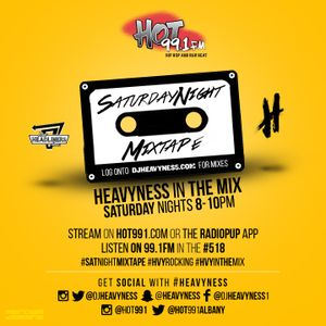 HEAVYNESS - HOT 99.1 FM - SATURDAY NIGHT MIXTAPE - 3/19/16