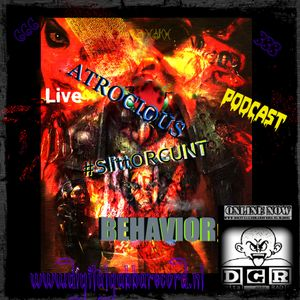 #SlittORCUNT @ D.G.Radio - ATROCIOUS BEHAVIOR! LIVE PODCAST!