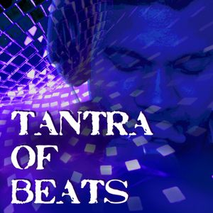 TanTras of BeaTs Episode 15