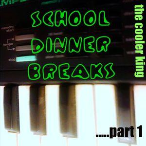 School Dinner Breaks ......part 1