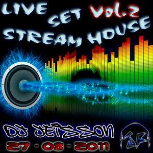 LiveSet StreamHouse Vol.2 - Dj Jeisson (27-08-2011) - www.JeissonForero.com