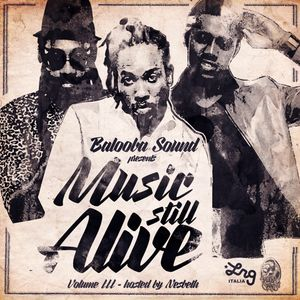 Balooba Sound MUSIC STILL ALIVE #3 Host by NESBETH