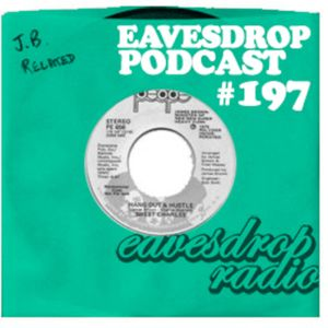 Eavesdrop Podcast #197