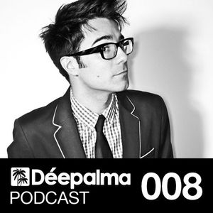 Déepalma Podcast 008 - by GIOM