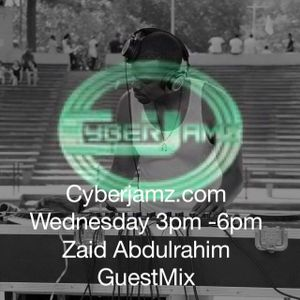 CyberJamz.Com Guestmix by Zaid Abdulrahim on Humpday Excursions w/ Mark McAden 6-3-15