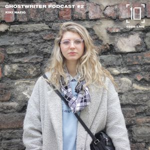 Ghostwriter Podcast #2 - Kiki Nafig