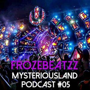 MysteriousLand Podcast#05