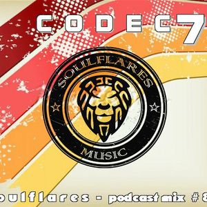 codec7 - soulflares music - podcast # 84