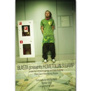 Argon Radio Oct.2009: Blasta presents Hometown Swamp