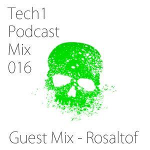 Tech1 Podcast Mix 016