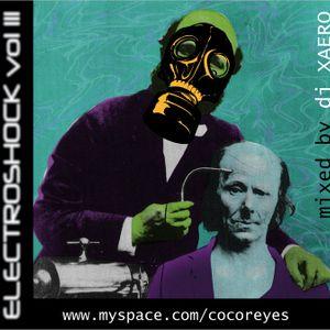 Electroshock Vol.03 mixed by DJ XAERO (2010)