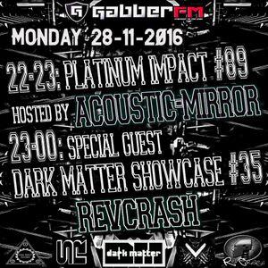 The Antemyst - Platinum Impact 89 (Gabber.fm) 28-11-2016