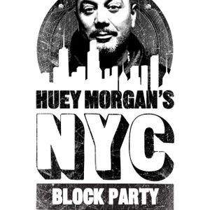 Huey Morgan NYC Block Party DJ Mix