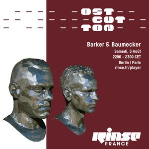 Ostgut Ton Takeover : Barker & Baumecker - 03 Août 2019