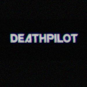Deathpilot Deadly mix