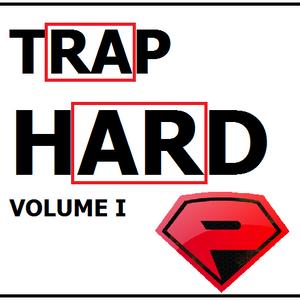 TRAP HARD VOL. 1