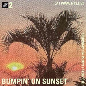 Bumpin' on Sunset - 15th April 2021