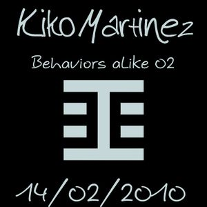Kiko Martinez-Behaviors Proton Radio Feb 14th,2010