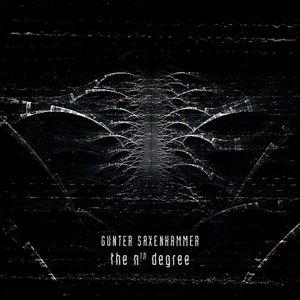 Gunter Saxenhammer « The nth degree » - Bruits de Fond, Dig it! 08 (2014)