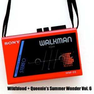 Wildblood + Queenie's Summer Wonder Vol.6: The deep house reigns one