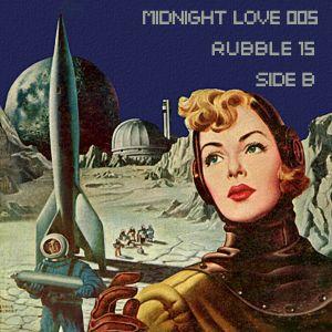 Midnight Love 005: Rubble-15 (Side B)