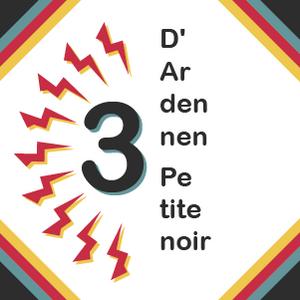 S02E03 - d'Ardennen, Petite Noir, et un peu de Pauw