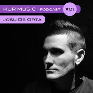 Mur Music · Podcast #01 · Josu de Orta