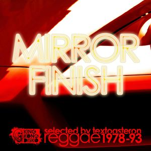 Mirror Finish Reggae