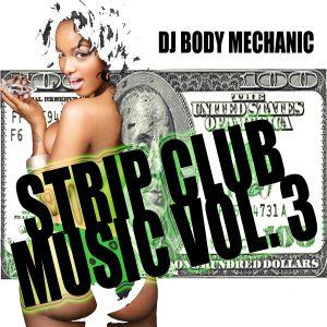 Strip Club Music Vol. 3