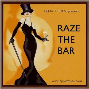 Raze The Bar