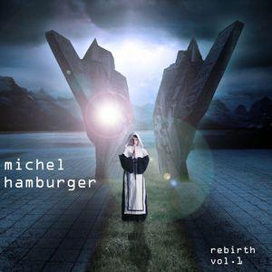 REBIRTH vol.1 par Michel Hamburger