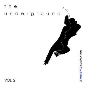 The Underground Vol. 2
