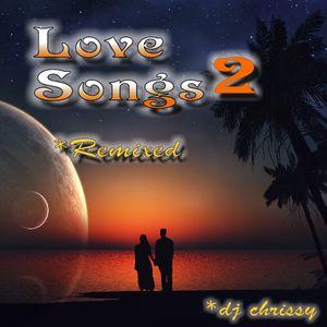 Love Songs 2 ~ Remixed
