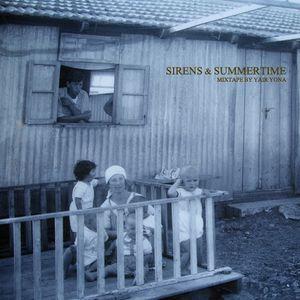 Sirens & Summertime