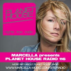 116 Marcella presents Planet House Radio