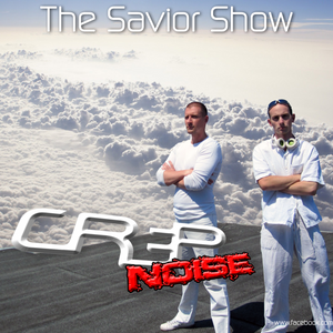 The International Savior Show with Crep & Noise (Epizode 2) - 2012.08.01.