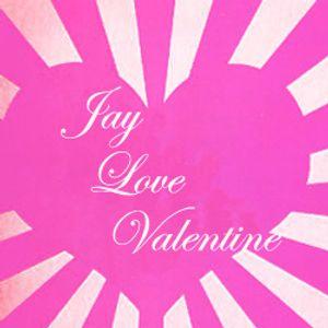 Jay Love Valentine (Dilla & Valentine)