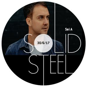 Solid Steel Radio Show 30/6/2017 Hour 2 - Sei A