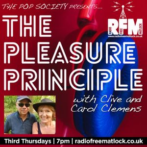 The Pop Society Presents .. The Pleasure Principle with Clive and Carol Clemens, September 16 2021