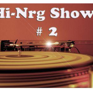 Hi-Nrg Show # 2