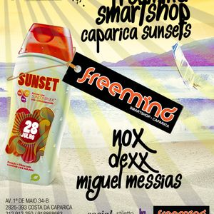 Miguel Messias - Freemind Smartshop Caparica Sunset's 28.07.12