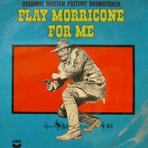 Play Morricone For Me - Episode # 2
