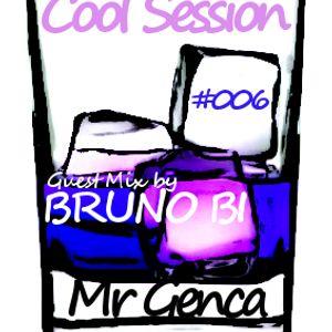 COOL SESSION #006 Special Guest dj BRUNO BI - Radio Show on 20milesborderadio - 29.06.2014